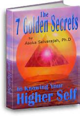 The 7 Golden Secrets To Knowing Your Higher Self